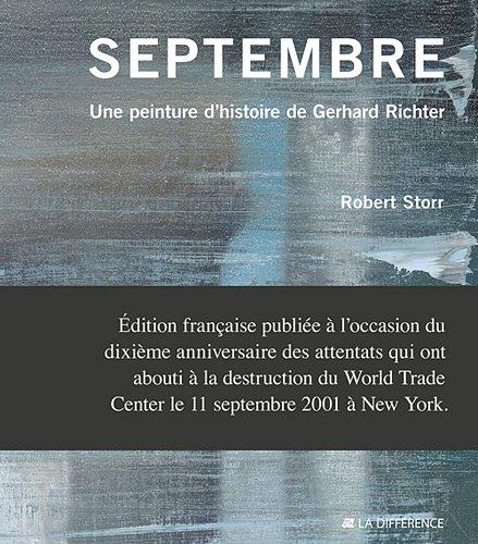 Septembre : Une peinture d'histoire de Gerhard Richter par Robert Storr