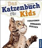 Das Katzenbuch für Kids: verstehen