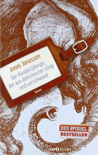 carl's books Der Hundertjährige, der aus dem Fenster stieg und verschwand