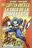 Capitan America - Saga De La Bomba Loca, La