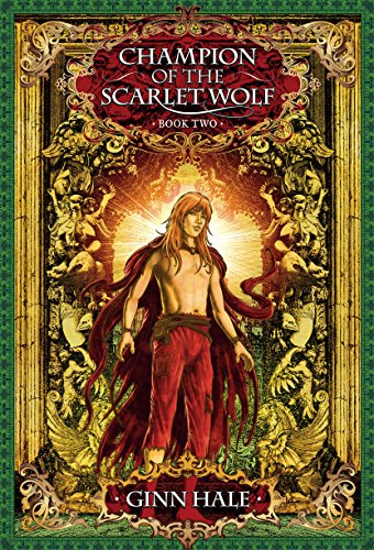Champion of the Scarlet Wolf Book Two (The Cadeleonian Series 4) (English Edition) por Ginn Hale