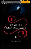 Vampire Consultant: La Guerre de l'Ombre