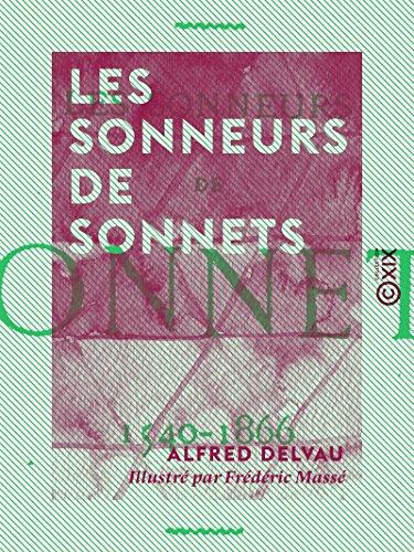 Les Sonneurs de sonnets: 1540-1866