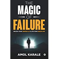 The Magic of Failure