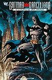 Il cavaliere del drago. Batman Barcellona (Grandi opere DC)
