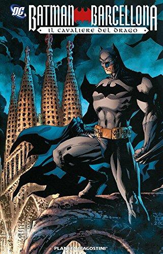 Download Il cavaliere del drago. Batman Barcellona