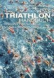 Image of Das Triathlon-Handbuch: Effizientes Training für alle Leistungsklassen