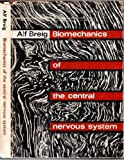 Biomechanics of the Central Nervous System. Some basic normal and pathologic phenomena. A thesis