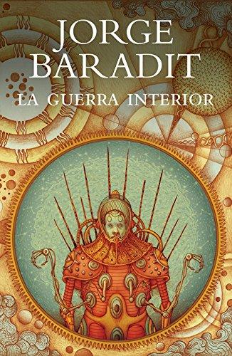 La guerra interior por JORGE BARADIT