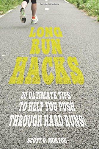Long Run Hacks: 20 Ultimate Tips to Help You Push Through Hard Runs! (Beginner To Finisher)