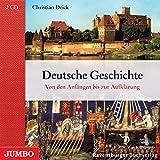 Deutsche Geschichte - Von den Anfängen bis zur Reformation - Christian Deick