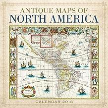 Antique Maps of North America Wall Calendar 2018