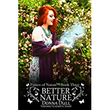 Better Nature (Forces of Nature Book 3)