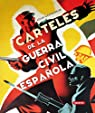 Carteles De La Guerra Civil Española par Susaeta Ediciones S A