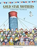 Gold star mothers | Grive, Catherine (1959-....). Auteur