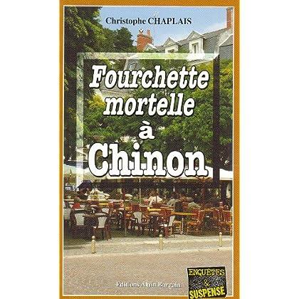 Fourchette mortelle à Chinon