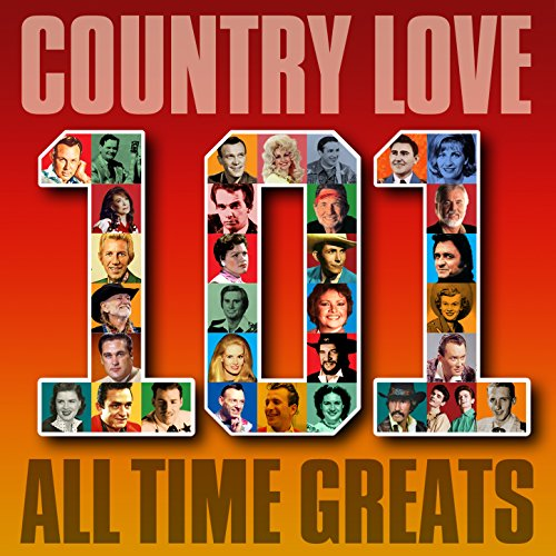 Country Love - 101 All Time Greats