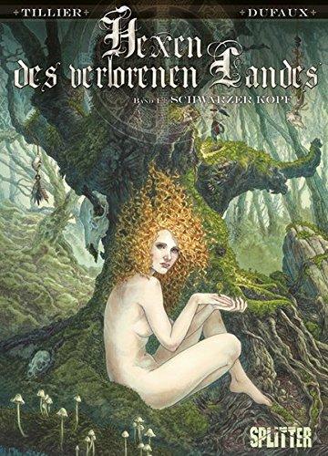 Hexen des Verlorenen Landes. Band 1: Schwarzer Kopf