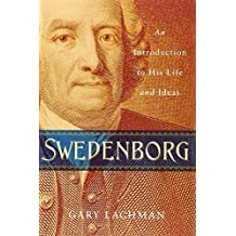 Swedenborg: An Introduction to His Life and Ideas by Gary Lachman (2012-04-12)