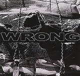 Songtexte von Wrong - Wrong