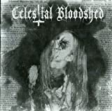 Celestial Bloodshed: Cursed Scarred & Forever Posse (Audio CD)