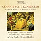 Giovanni Pergolesi: La Serva Padrona / Livietta e Tracollo