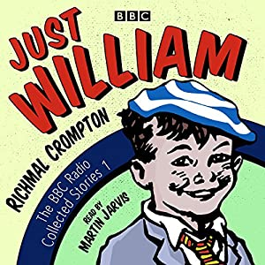 just william a bbc radio collection classic readings from the bbc archive