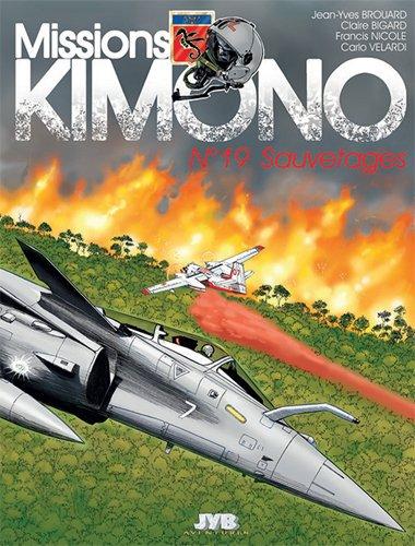 Missions ''Kimono'' T19 Sauvetages