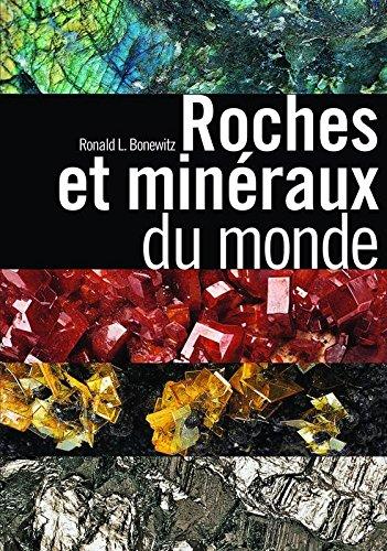 Roches et minéraux du monde par Ronald L Bonewitz, Margaret Carruthers, Richard Efthim, Patrice Leraut
