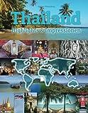 Thailand Highlights & Impressionen: Original Wimmelfotoheft mit Wimmelfoto-Suchspiel