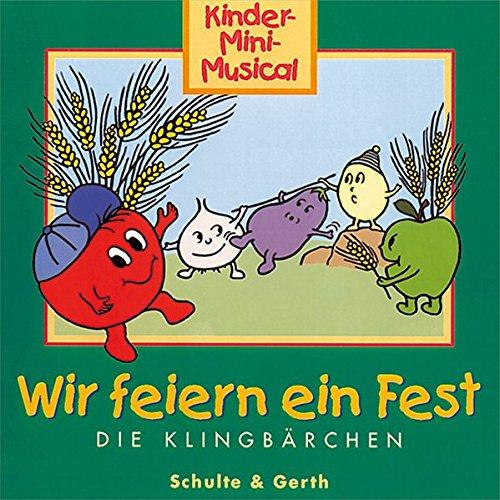 Wir feiern ein Fest - Kinder-Mini-Musical [DE Import] par Die Klingbärchen