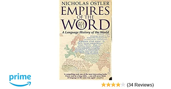 Empires of the Word: A Language History of the World: Amazon co uk