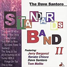 Standards Band II by DAVE SANTORO (2000-05-30)