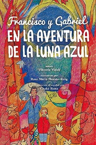 Francisco y Gabriel en La Aventura de la Luna Azul por Viktoria Vidali