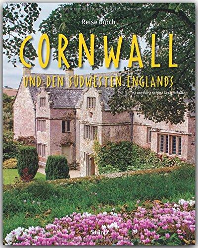 Reise durch CORNWALL und den SÜDWESTEN ENGLANDS – Ein Bildband mit über 170 Bildern auf 140 Seiten – STÜRTZ Verlag