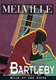 Bartleby - Mille et une nuits - 01/07/1997