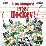 Telecharger Livres A Vos Marques Prets Hockey (PDF,EPUB,MOBI) gratuits en Francaise