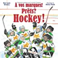 A Vos Marques! Prets? Hockey!