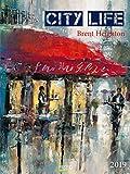 City Life 2019: Großer Kunstkalender. Hochwertiger Wandkalender mit Meisterwerken von Brent Heighton. Kunst Gallery Format: 48 x 64 cm, Foliendeckblatt