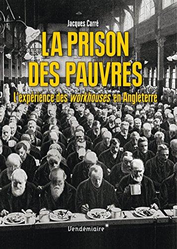 La prison des pauvres par Jacques Carré