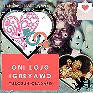 Oni Lojo Igbeyawo