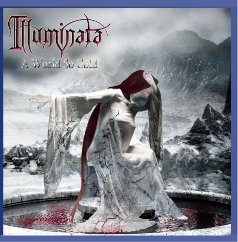 Illuminata: A World So Cold (Audio CD)