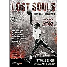Lost souls: Storie e miti del basket di strada
