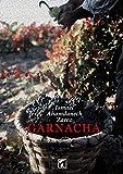 Garnacha (Spanish Edition)