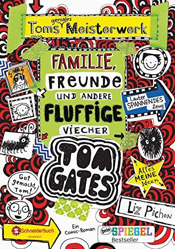 Tom Gates - Toms genialses Meisterwerk - Familie, Freunde und andere fluffige Viecher  Bd. 12