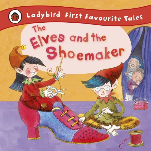 The Elves and the Shoemaker: Ladybird First Favourite Tales Cover Image