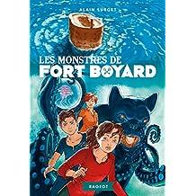 Les monstres de Fort Boyard (Rageot Romans 8-10 t. 234)