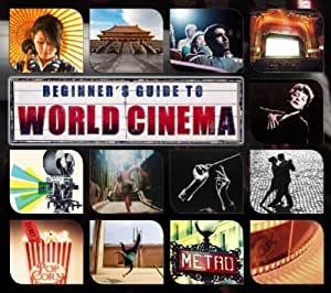 Beginners Guide To World Cinema