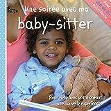 SOIREE AVEC MA BABY-SITTER