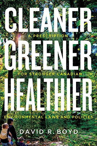 cleaner-greener-healthier-a-prescription-for-stronger-canadian-environmental-laws-and-policies